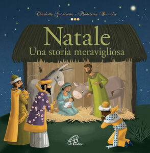 Libro Natale. Una storia meravigliosa Charlotte Grossetête