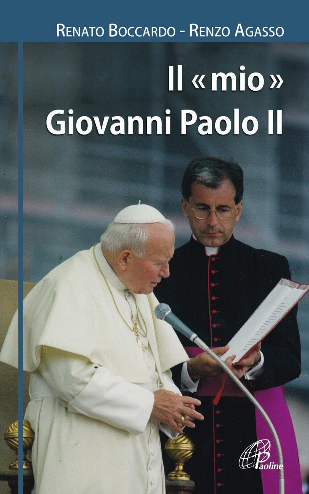 Il mio Giovanni Paolo II