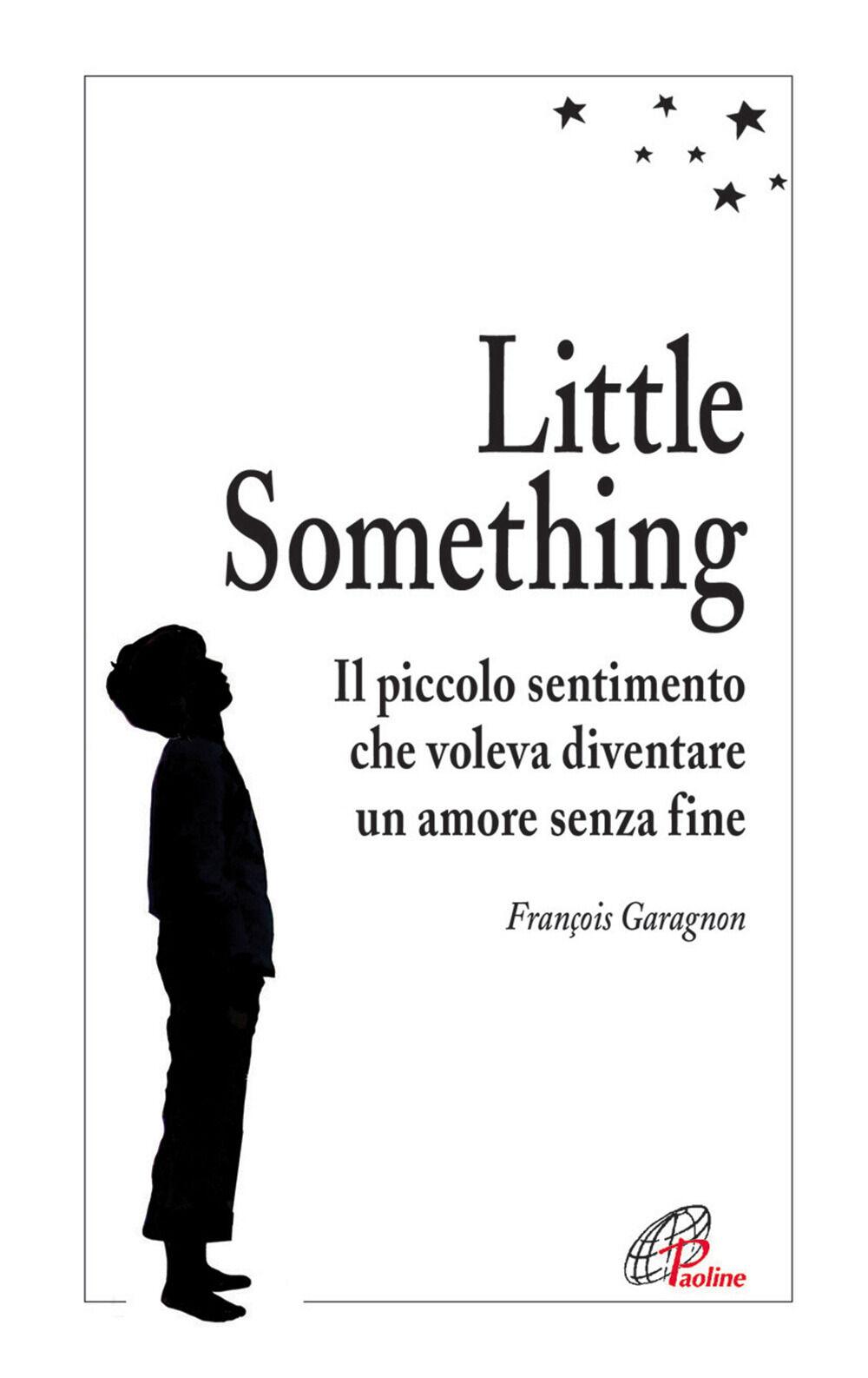 Little Something. Un piccolo sentimento che voleva diventare un amore senza fine