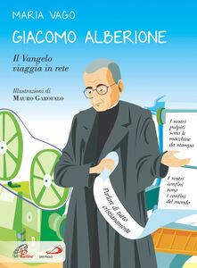 Libro Giacomo Alberione. Il Vangelo viaggia in rete Maria Vago