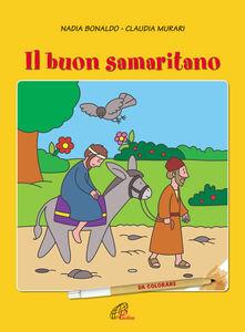 Foto Cover di Il buon samaritano, Libro di Nadia Bonaldo, edito da Paoline Editoriale Libri
