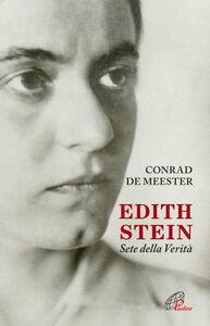 Libro Edith Stein. Sete della verità Conrad de Meester