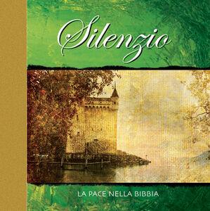 Libro Silenzio. La pace nella Bibbia
