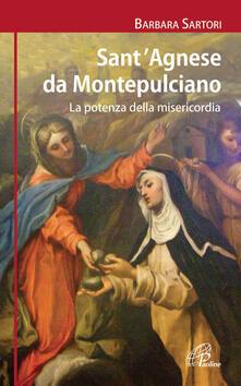 SantAgnese da Montepulciano. La potenza della misericordia.pdf