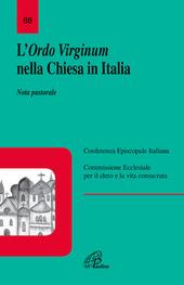 L' Ordo virginum nella Chiesa in Italia. Nota pastorale