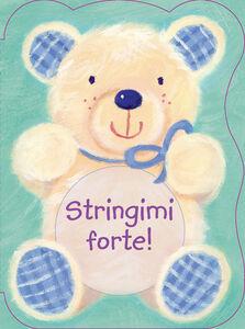 Libro Stringimi forte! Suzy Senior