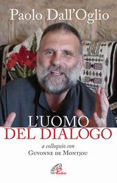 Paolo Dall'Oglio l'uomo del dialogo a colloquio con Guyonne de Montjou