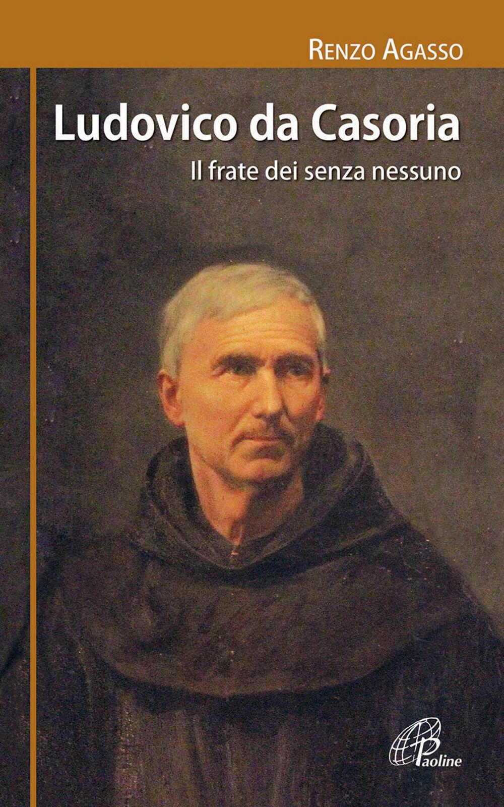 Ludovico da Casoria. Il frate dei senza nessuno