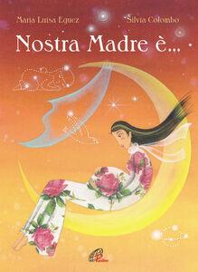 Libro Nostra madre è... Maria Luisa Eguez