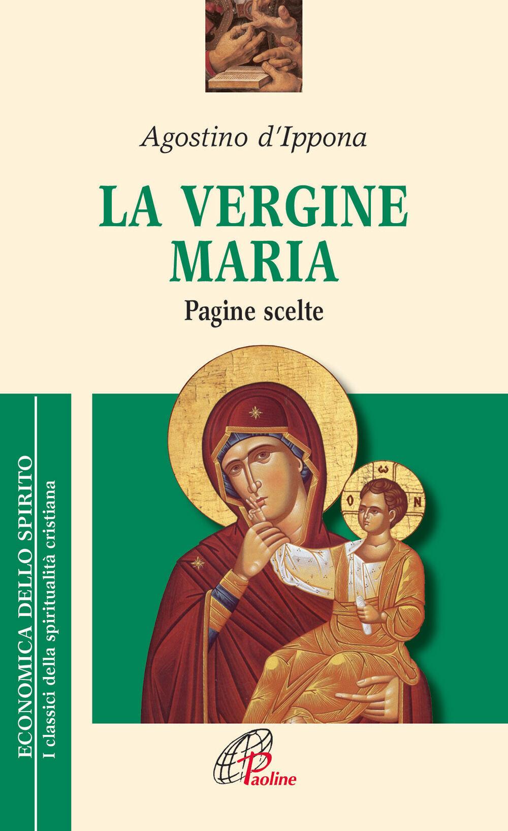 La Vergine Maria. Pagine scelte