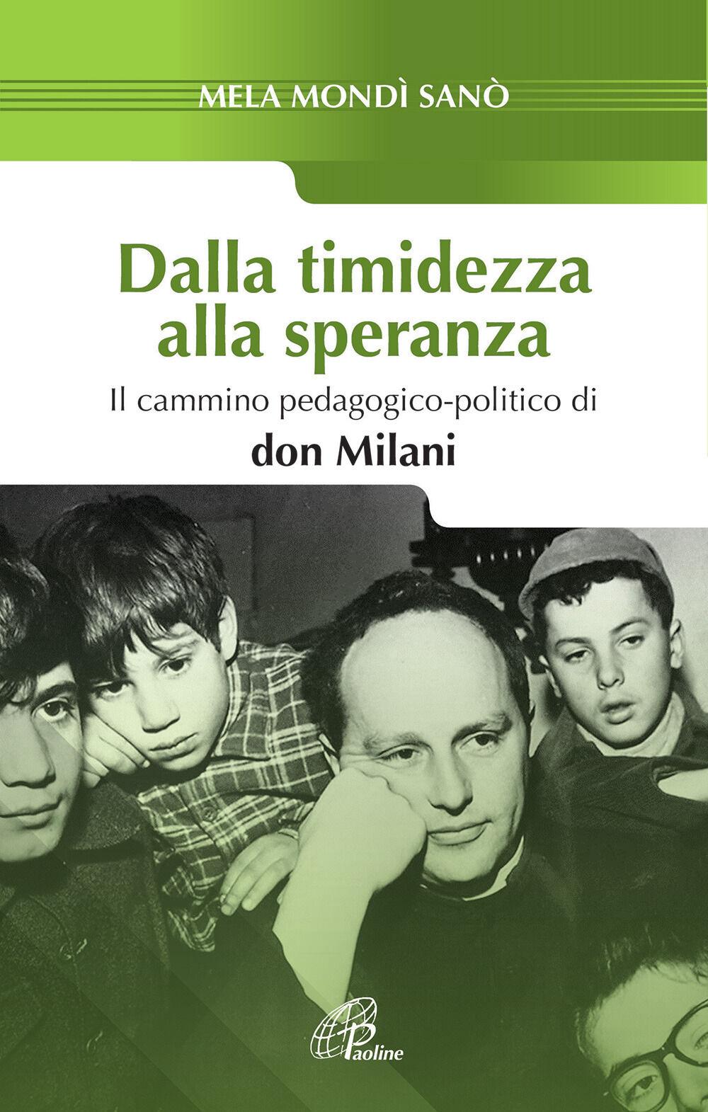 Dalla timidezza alla speranza. Il cammino pedagogico-politico di Don Milani