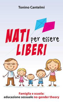 Associazionelabirinto.it Nati per essere liberi. Famiglia e scuola: educazione sessuale no-gender theory Image