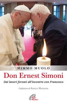 Criticalwinenotav.it Don Ernest Simoni. Dai lavori forzati all'incontro con Francesco Image