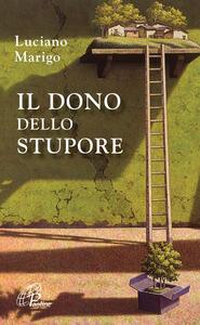Il dono dello stupore - Luciano Marigo - copertina