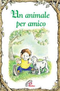Libro Un animale per amico Victoria Ryan