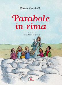 Libro Parabole in rima Franca Monticello