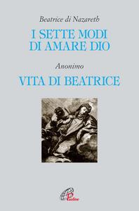 Libro I sette modi di amare Dio-Vita di Beatrice Beatrice di Nazareth