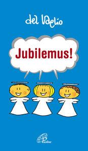 Libro Jubilemus! Paolo Del Vaglio