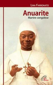 Anuarite. Martire congolese