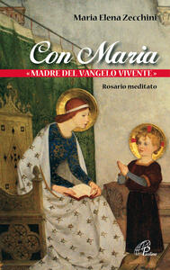 Con Maria «madre del Vangelo vivente». Rosario meditato