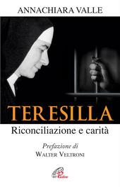 Teresilla. Riconciliazione e carità