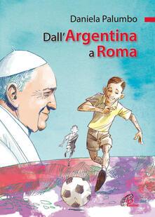 Fondazionesergioperlamusica.it Dall'Argentina a Roma. La vita di papa Francesco Image