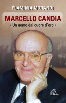 Lpgcsostenible.es Marcello Candia. «Uomo dal cuore d'oro» Image