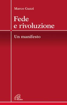 Fede e rivoluzione. Un manifesto.pdf