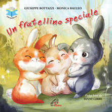 Radiospeed.it Un fratellino speciale letto da Fanny Cerri. Ediz. a colori. Con CD-ROM Image