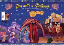 Una notte a Betlemme. Calendario di Avvento e Natale. Ediz. illustrata.pdf