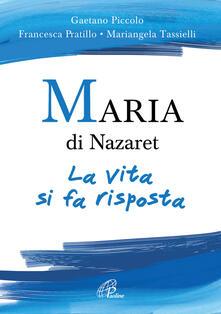 Maria di Nazaret. La vita si fa risposta.pdf