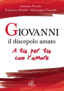 Vitalitart.it Giovanni il discepolo amato. A tu per tu con l'amore Image