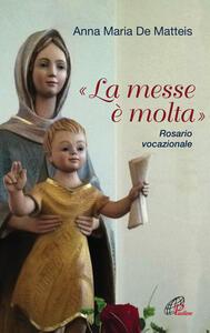 «La messe è molta». Rosario vocazionale