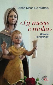 «La messe è molta». Rosario vocazionale.pdf