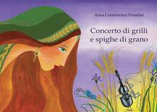 Amatigota.it Concerto di grilli e spighe di grano. Ediz. illustrata Image