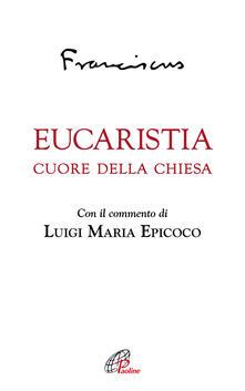 Steamcon.it Eucaristia. Cuore della Chiesa Image