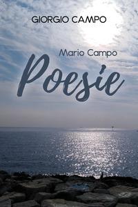 Mario Campo: poesie. Testo italiano e napoletano - Campo Giorgio - wuz.it