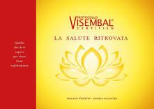 Mercatinidinataletorino.it La salute ritrovata. Protocollo VisemBal Image
