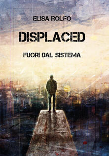 Premioquesti.it Displaced. Fuori dal sistema Image