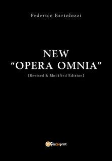 Opera omnia - Federico Bartolozzi - ebook