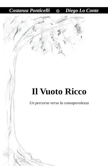 Il vuoto ricco - Costanza Ponticelli,Diego Lo Conte - copertina