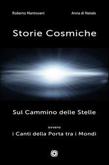 Secchiarapita.it Storie cosmiche. Sul cammino delle stelle ovvero i canti della porta tra i mondi Image
