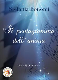 Il pentagramma dell'anima - Stefania Bonomi - copertina