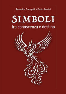 Simboli, tra conoscenza e destino - Samantha Fumagalli,Flavio Gandini - copertina