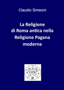 Librisulladiversita.it La religione di Roma antica nella religione pagana moderna Image