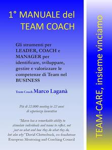 Il manuale del team coach - Marco Laganà - ebook