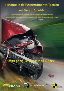 Il manuale dellaccertamento tecnico nel sinistro stradale.pdf