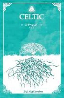 Collegiomercanzia.it Celtic. The prequel. Ediz. italiana. Vol. 2 Image