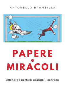 Squillogame.it Papere e miracoli. Allenare i portieri usando il cervello Image