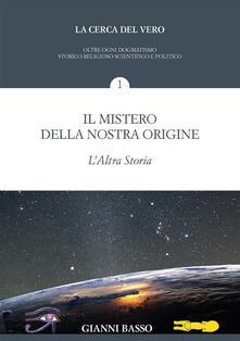 La cerca del vero. Vol. 1 - Gianni Basso - ebook